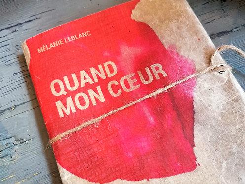 Quand mon cœur • Mélanie Leblanc