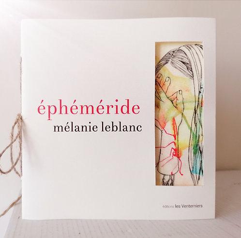 Éphéméride, réédition • Mélanie Leblanc