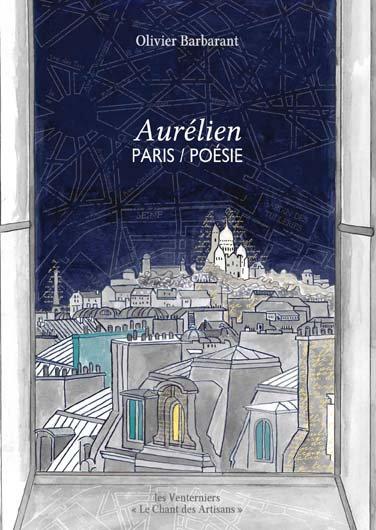 Aurélien, Paris / Poésie • Olivier Barbarant