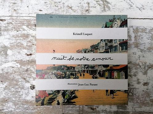 Nuit de notre amour • Kristell Loquet
