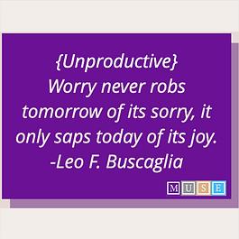 Unproductive Worry Quote