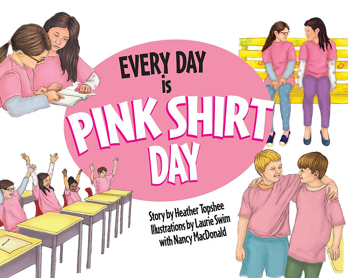 Every Day is Pink Shirt Day