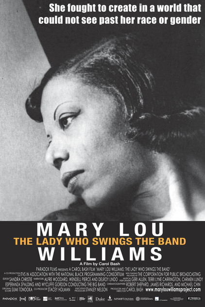 Mary Lou Williams: The Lady Who Swings The Band  ITVS & PAFF Paradox Films  Directed by Carol Bash  Color & Finishing by Rick Broat