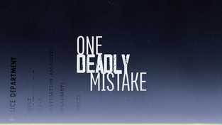 One Deadly Mistake