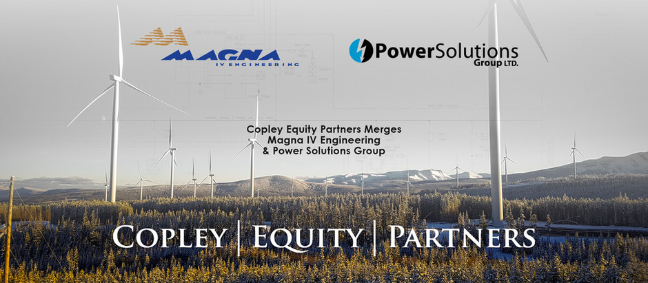 Copley Equity Partners Merges Magna IV Engineering & Power Solutions Group