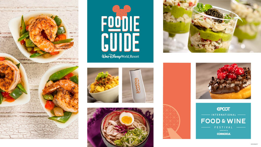 Foodie Guide to 2021 EPCOT International Food & Wine Festival Presented by CORKCICLE Opening July 15