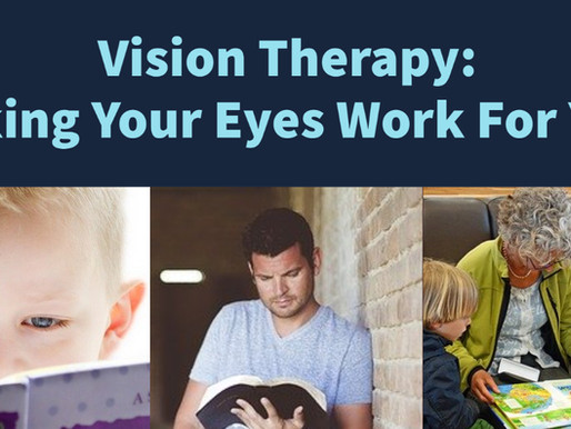 Vision Therapy: Making Your Eyes Work For You