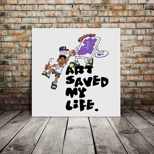 Art Saved My Life Vol.2 (20X20) | Canvas