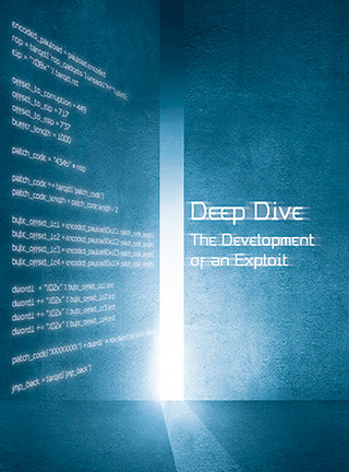 Deep Dive: The Development of an Exploit