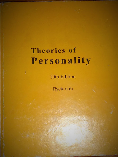 Theories of Personality  Tenth Edition By Richard M. Ryckman