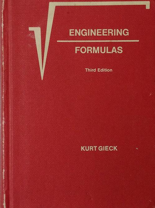 Engineering Formulas Third Edition by Kurt Gieck