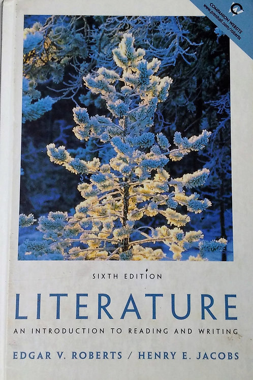 Literature Sixth Edition by Edgar V. Roberts, Henry E. Jacobs
