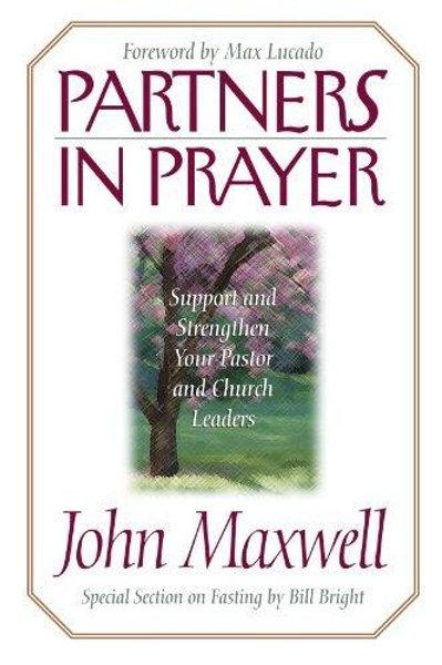Partners in Prayer by John Maxwell