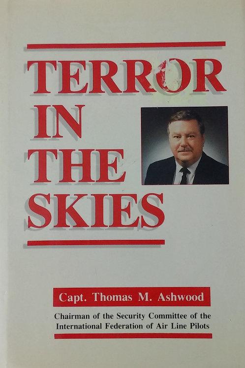 Terror in the Skies By Capt. Thomas M. Ashwood
