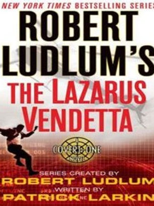The Lazarus Vendetta by Robert Ludlum and Patrick Larkin