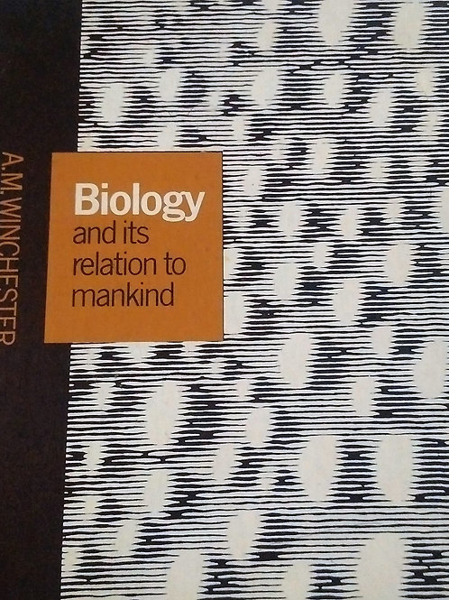 Biology and its Relation to Mankind Fourth Edition By Van Nostrand Reinhold