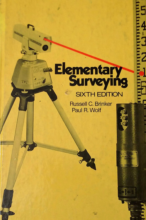 Elementary Surveying Sixth Edition by Russell C. Baker, Paul R. Wolf
