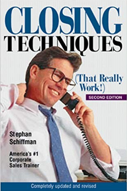 Closing Techniques by Stephan Schiffman Second Edition
