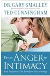 From Anger to Intimacy by Dr. Gary Smalley