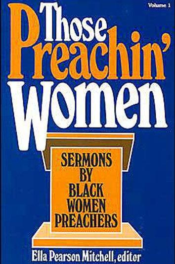 Those Preachin' Women by Ella Pearson Mitchell