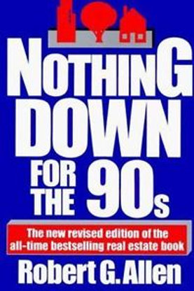 Nothing Down for the 90s by Robert G. Allen