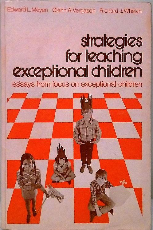 Strategies for Teaching Exceptional Children by Edward L. Meyen, Glenn A. Vegars