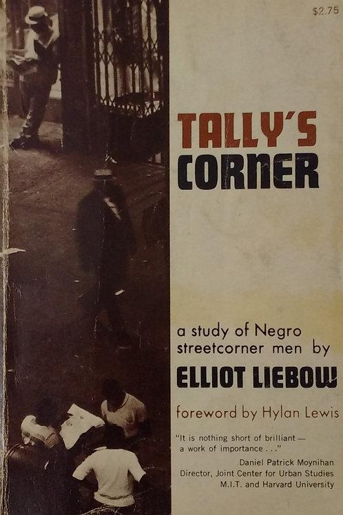 Tally's Corner By Daniel Patrick Moynihan