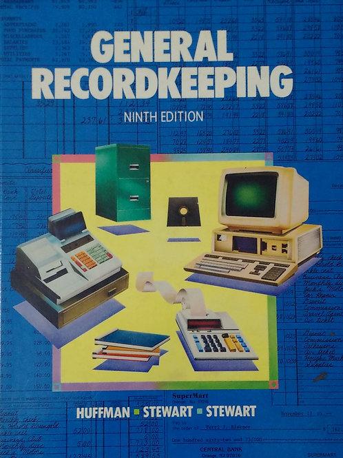 General Recordkeeping Ninth Edition By Huffman Stewart Stewart