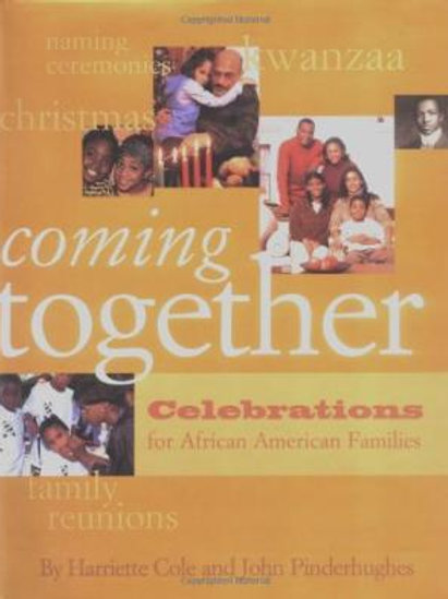 Coming Together by Cole, Harriette; Pinderhughes, John