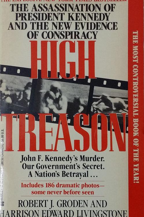 High Treason By Robert J. Groden and Harrison Edward Livingstone