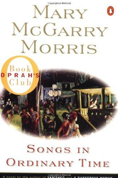 Songs in Ordinary Time by Mary MC Garry Morris