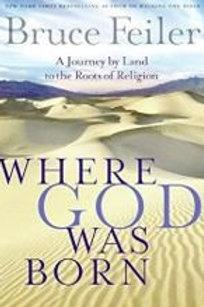 Where God Was Born by Bruce Feiler