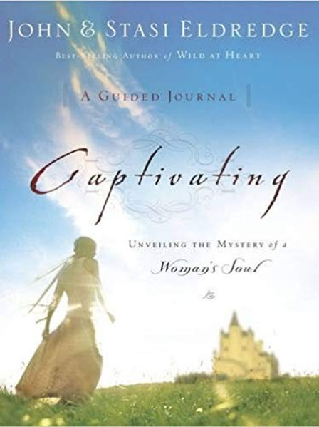Captivating A Guided Journal by John and Stasi Eldridge
