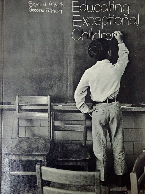 Educating Exceptional Children Second Edition by Samuel A. Kirk
