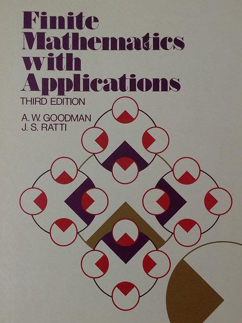 Finite  Mathematics with Applications by A. W. Goodman and  J.S. Ratti.Third Edi
