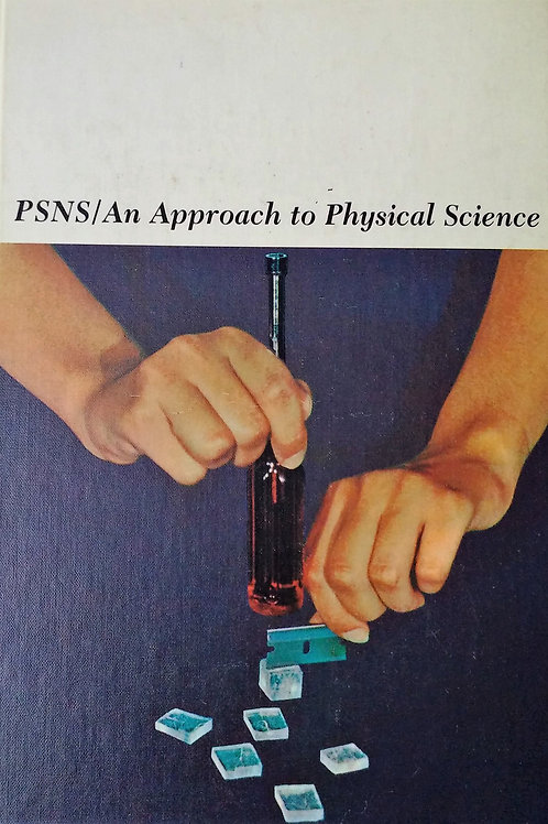 PSNS An Approach to Physical Science by John Wiley & Sons Inc