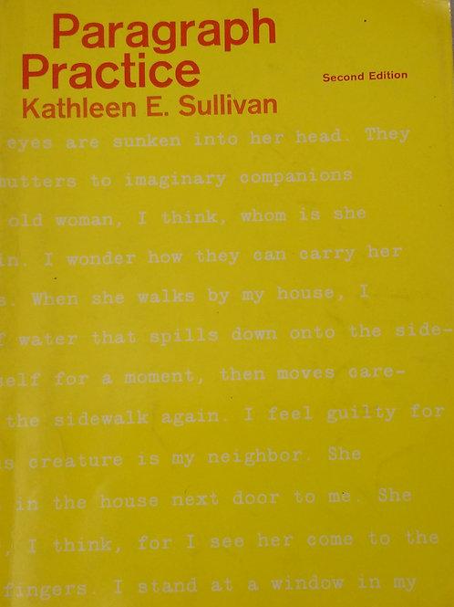 Paragraph Practice Second Edition By Kathleen E. Sullivan