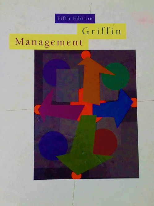 Management by Ricky W. Griffin Fifth Edition