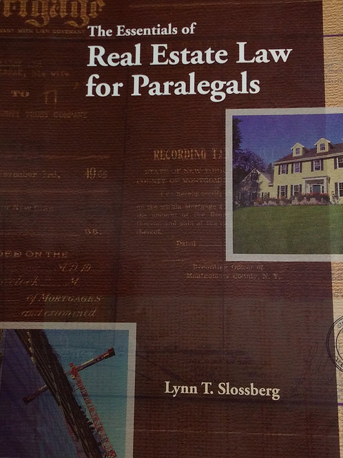 The Essentials of Real Estate Law for Paralegals. By Lynn T. S