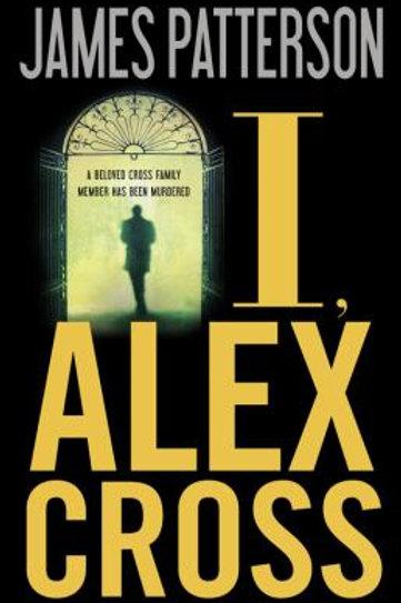 I Alex Cross by James Patterson