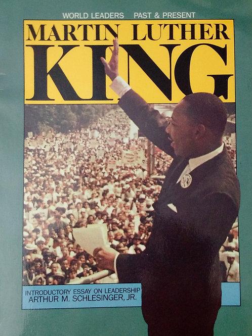 Martin Luther King By Arthur M. Schlesinger, Jr.