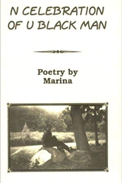 N Celebration of U Black Man Poetry by Marinaby