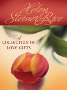A Collection of Love Gifts by Helen Steiner Rice