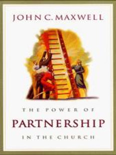 The Power of Partnership in the Church by John C. Maxwell