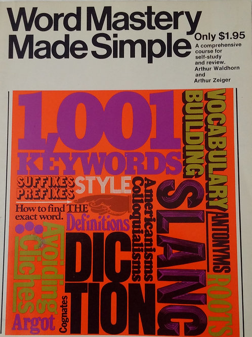 Word Mastery Made Simple By Arthur Zeiger