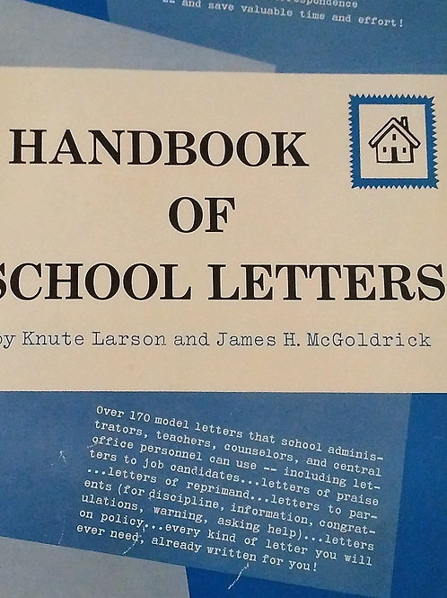 Handbook of School  Letters by Knute Larson and James H. McGoldrick