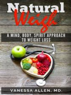 The Natural Weigh by Vanessa Allen MD.