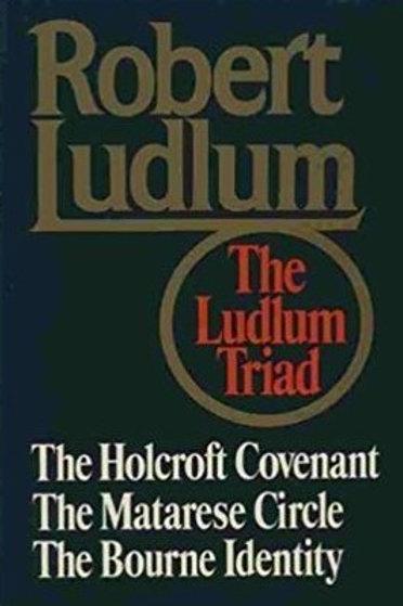 The Ludlum Triad by Robert Ludlum