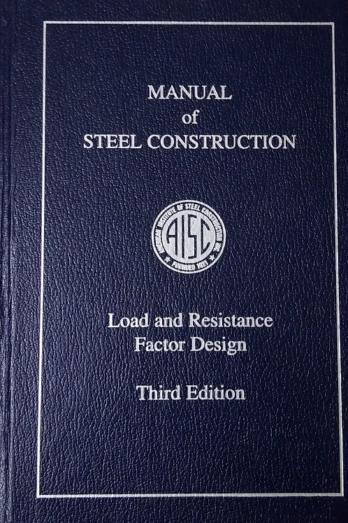 Manual of Steel Construction load and resistance Factor design Third  Edition by