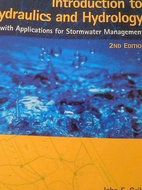 Introduction To Hydraulics and Hydrology With Applications for Stormwater Manage